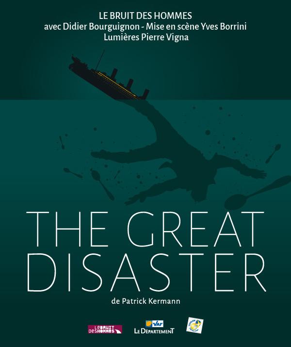 Le bruit des hommes the great disaster affiche